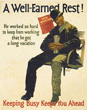 Vintage motivational business poster a well earned rest.