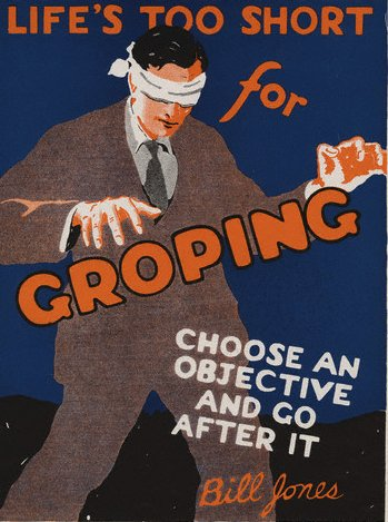 vintage motivational business poster groping blind man