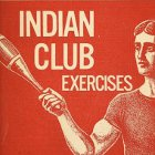 An Introduction to Indian Club Training