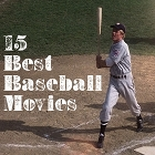 15 Best Baseball Movies