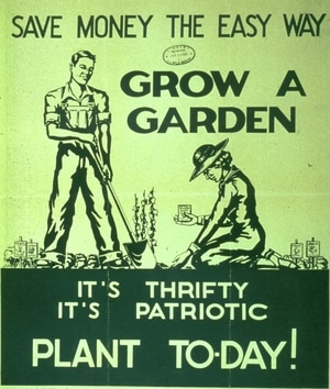 Vintage gardening poster thrifty patriotic plant today.