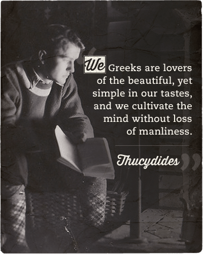 Quote about Greeks love and mindset by Thucydides.