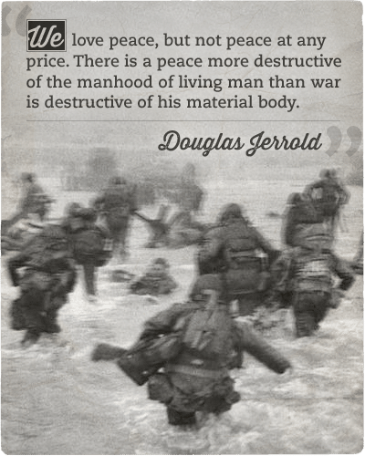 Quote about peace and war by Douglas Jerrold.
