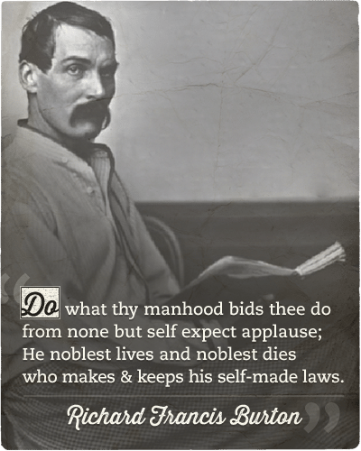 Richard francis burton's quote about self made laws.