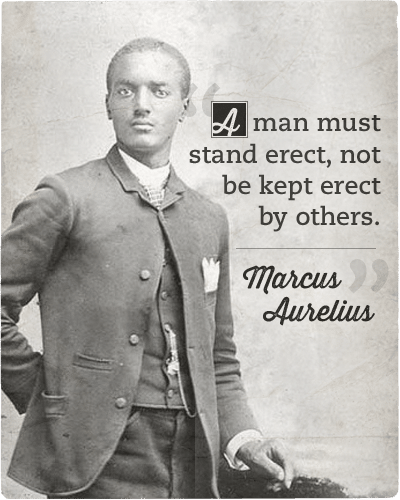 Quote about man must stand erect by marcus aurelius.