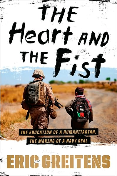 The heart and the fist by Eric Greitens, book cover.