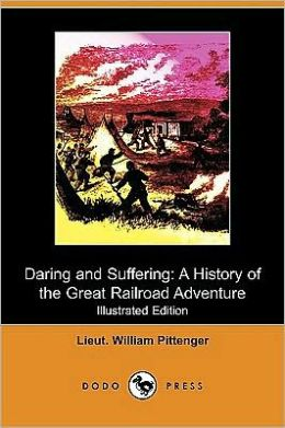 Daring and suffering by William Pittenger, book cover.