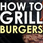Thumbnail image for Summer Grilling Week: How to Grill a Burger [VIDEO]