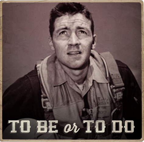 To Be or To Do: John Boyd's Roll Call | The Art of Manliness