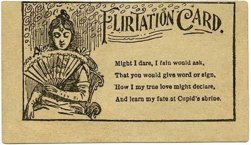 So ladies, how do you know if a fella is flirting with you? He gives you a card that says so. Duh. Source: Alan Mays