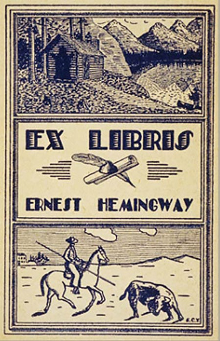 A bookplate by Ernest Hemingway.