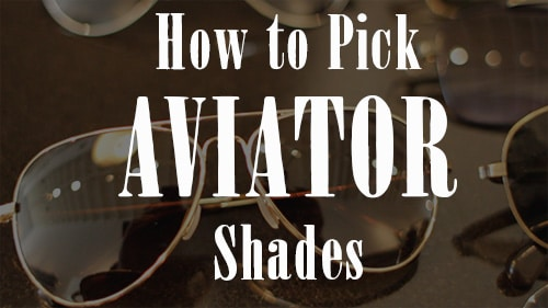 How to Pick the Perfect Pair of Sunglasses [VIDEO]