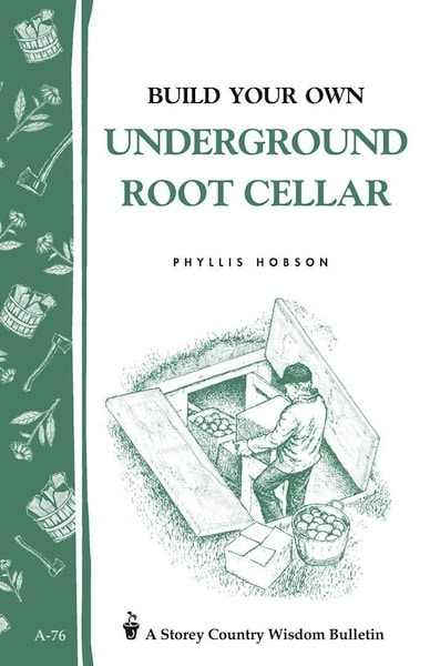 Book Cover,Build Your Own Underground Root Cellar by Phyllis Hobson.
