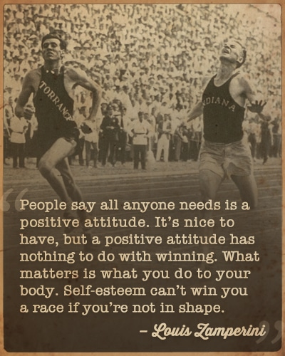 louis Zamperini running on track positive attitude quote