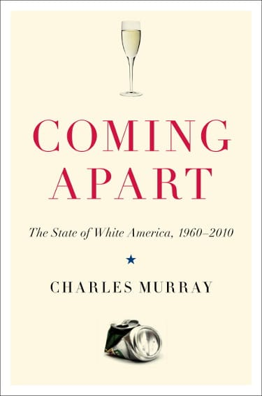 Coming Apart: The State of White America by Charles Murray book cover