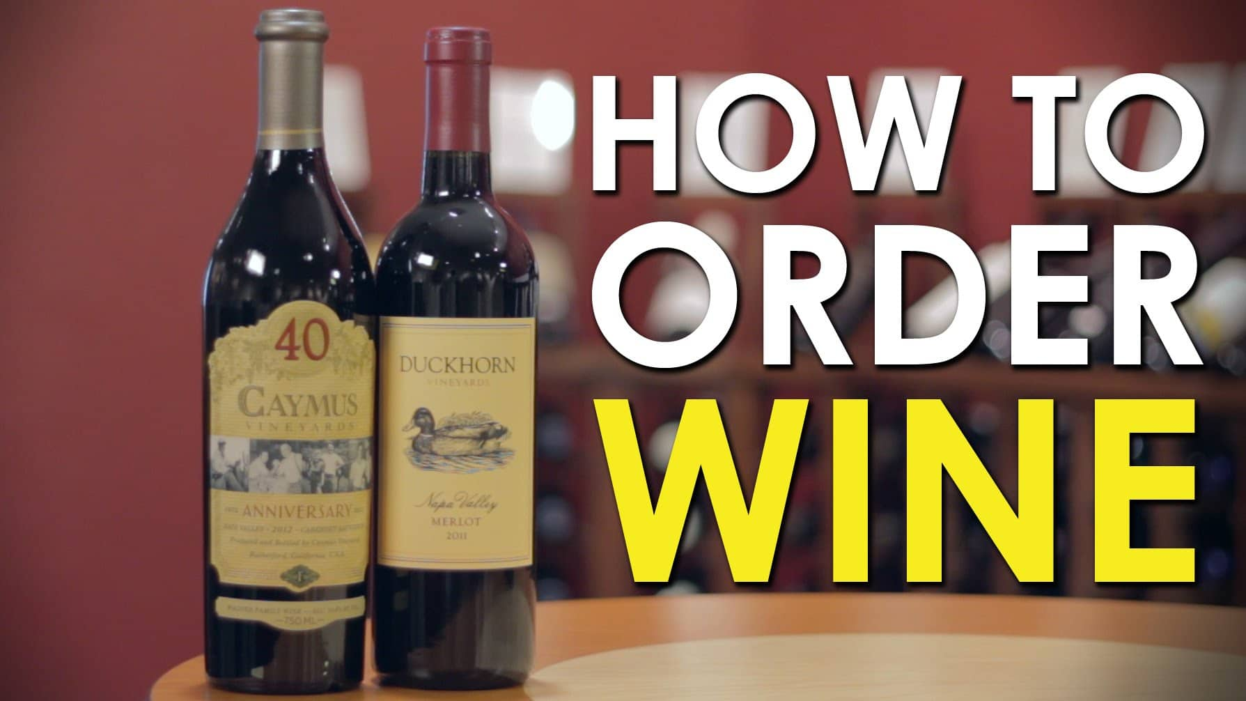 How To Order Wine at a Restaurant [VIDEO] | The Art of Manliness