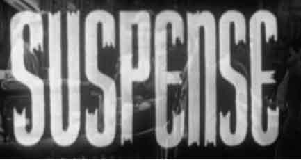 suspense old time radio show logo
