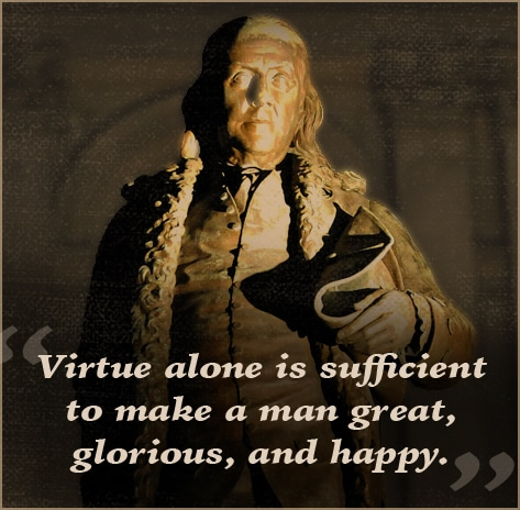 ben benjamin franklin quote virtue is sufficient
