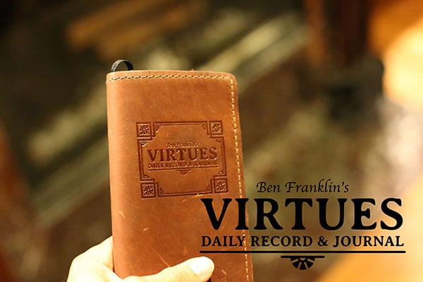 Ben Benjamin Franklin virtues journal.