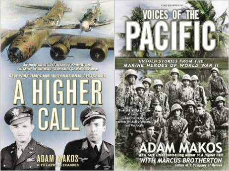 Adam Makos a higher call & voices of the pacific.