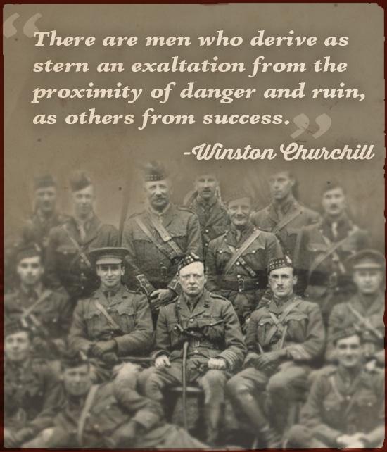 winston churchill quote men who derive exaltation from danger