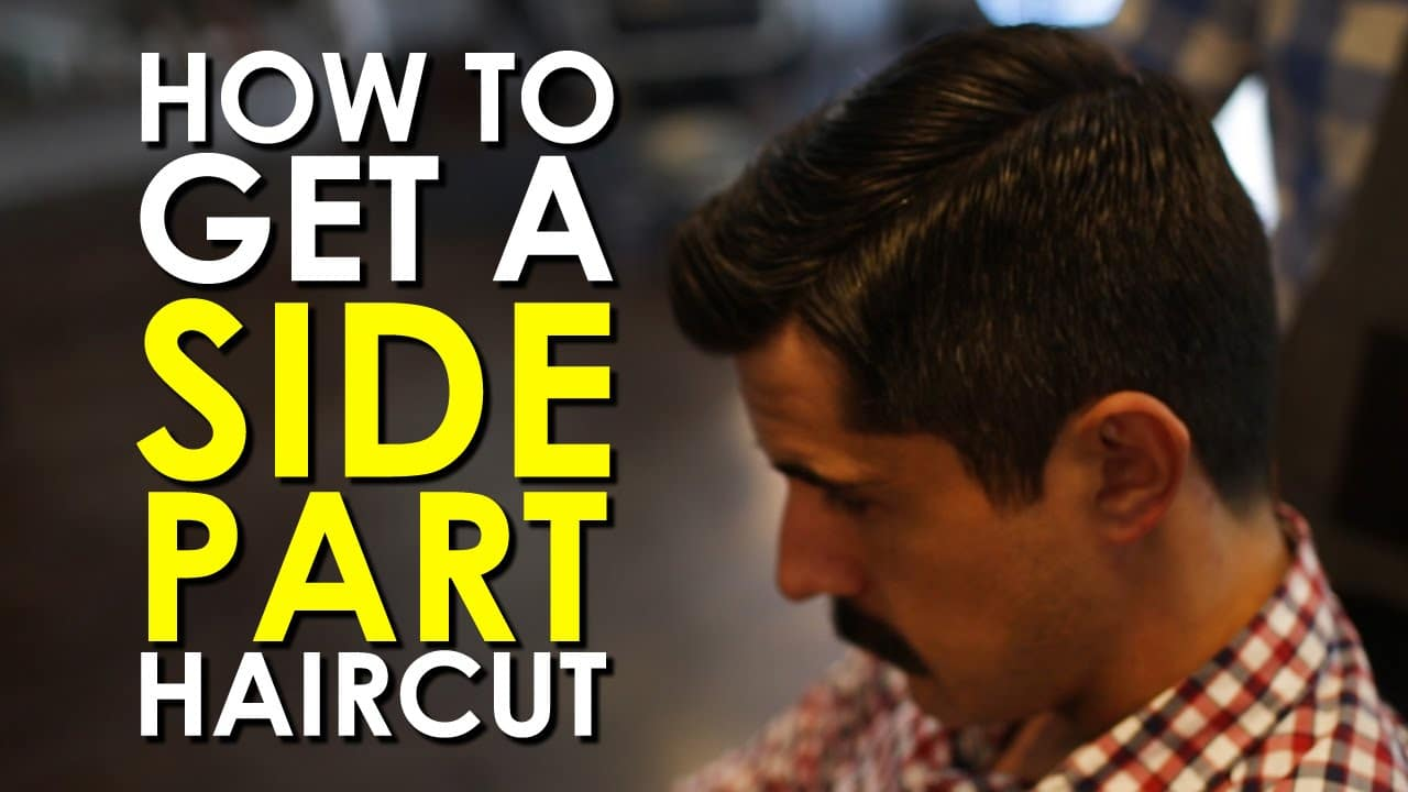 The Side Part Haircut | The Art of Manliness