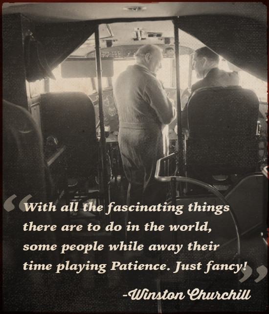 winston churchill quote some people while away their time playing patience