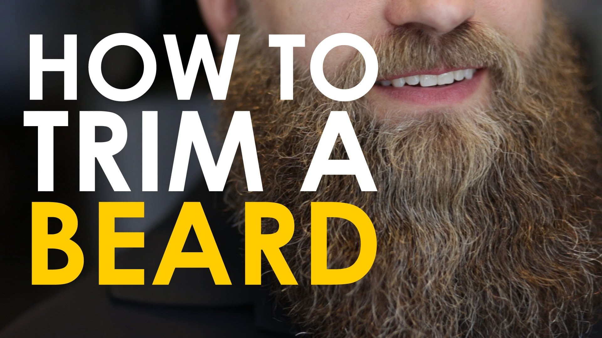 how to grow and trim a beard