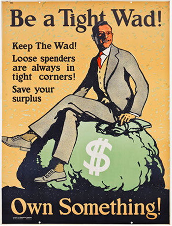 be a tight wad poster vintage personal finance ad