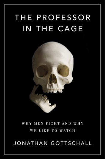 The professor in the cage, book cover by Jonathan Gottschall.