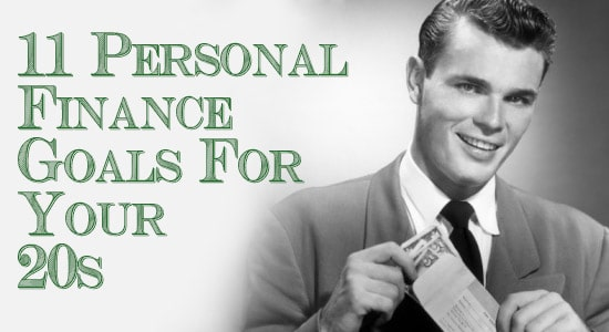 Finance Goals For Your 20s | The Art of Manliness