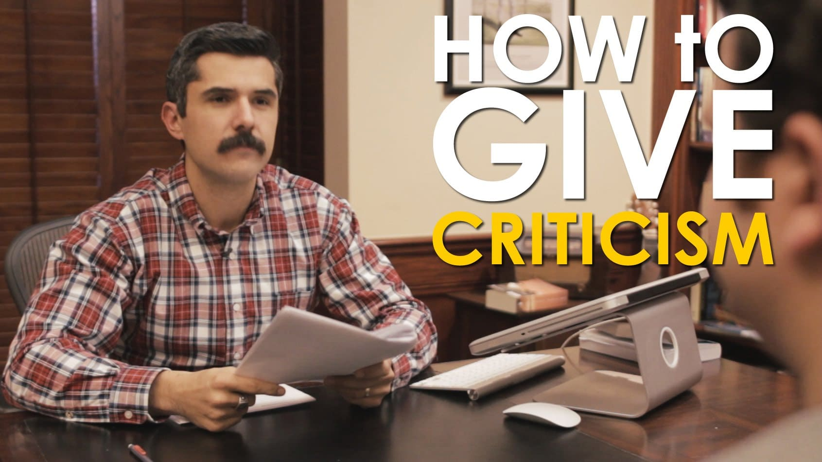 How to Give Criticism | The Art of Manliness