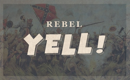Confederate rebel yell.