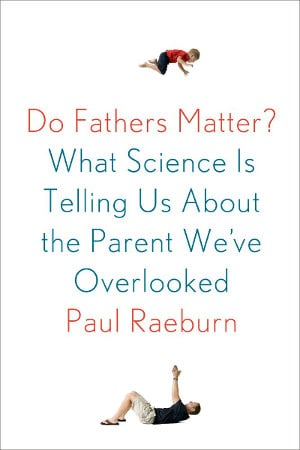 Do fathers mater?, book cover by Paul raeburn.