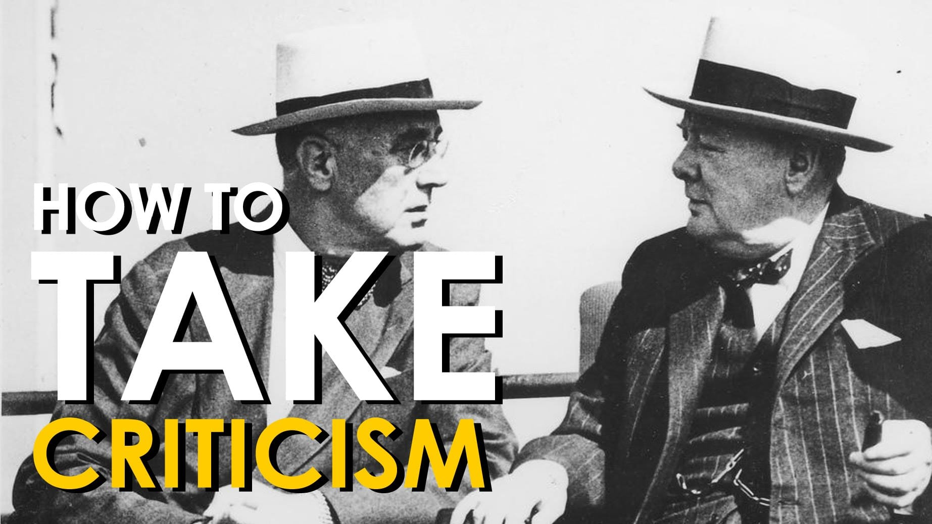How to Accept Criticism From Others | The Art of Manliness