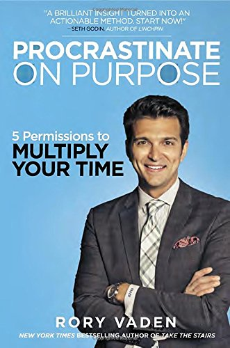 procrastinate on purpose Rory Vaden book cover