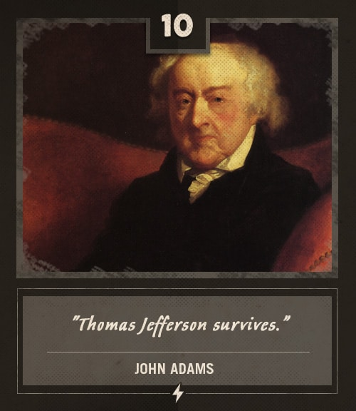 john adams last words thomas jefferson survives