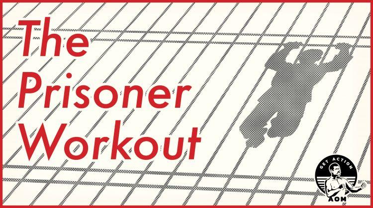The Prisoner Workout poster.
