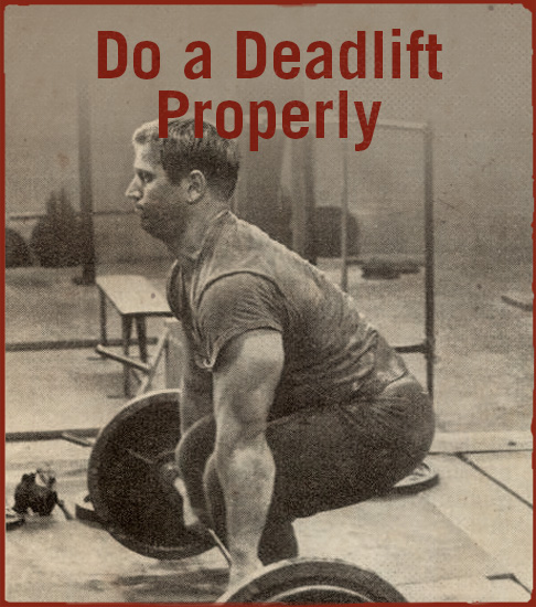 Do a deadlift properly.