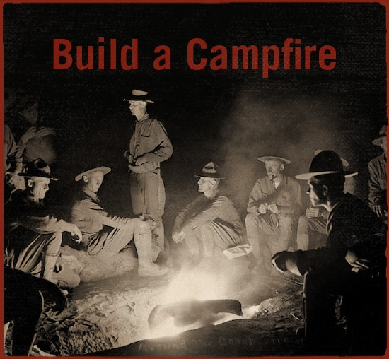 Men built a camp fire.