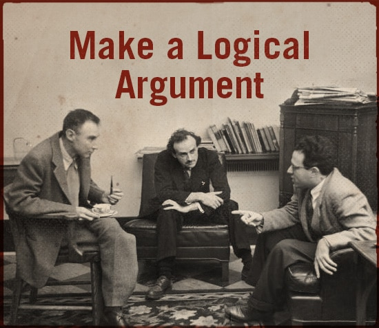 Make a logical argument.