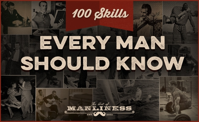 100 skills every man should know.