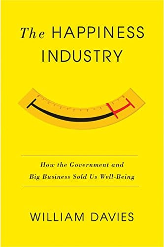 Happiness industry book cover william davies.