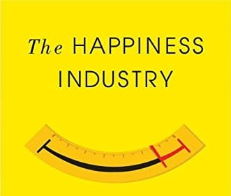 Podcast: The Happiness Industry   The Art of Manliness
