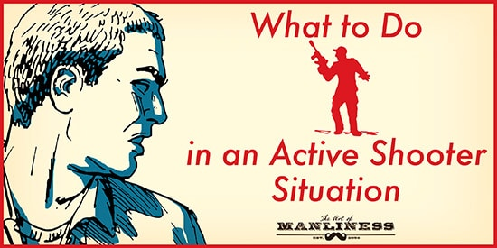 What to do in an active shooter situation.
