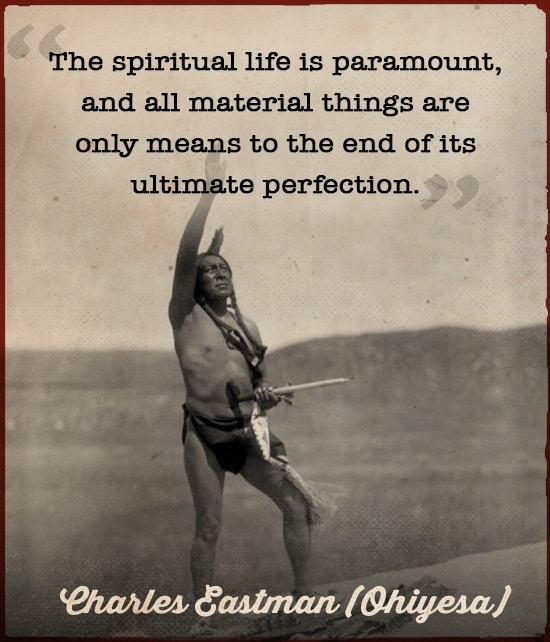 sioux indian quote wisdom spiritual life charles eastman