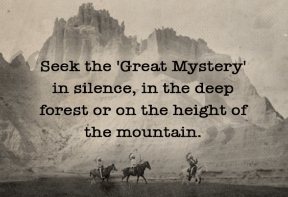 Sioux Quotes and Wisdom on Spirituality | The Art of Manliness
