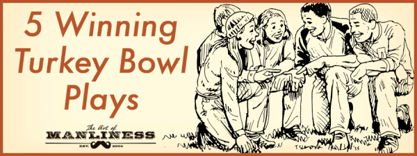 turkeybowl1 e1448382685720 5 backyard football plays guaranteed to score the art of manliness