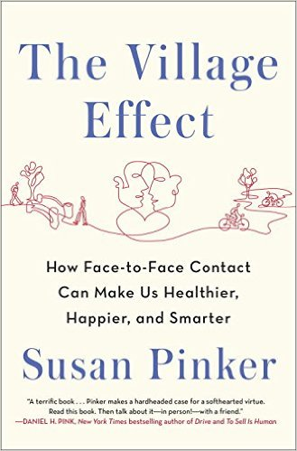 The village effect by Susan Pinker, Book cover.