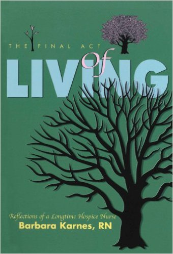 final act of living book cover barbara karnes